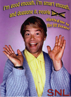 Stuart Smalley's a Senator