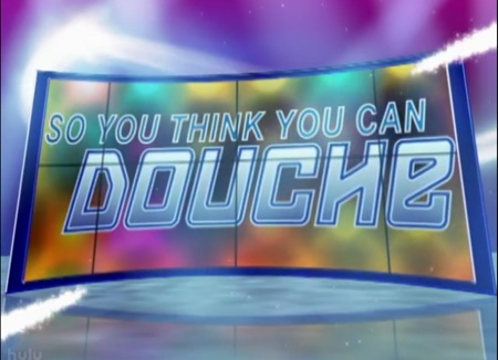 Daily Show So You Think You Can Douche