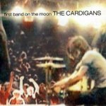 The_Cardigans-First_Band_On_The_Moon-Frontal