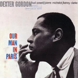 Dexter Gordon - ou Man In Paris